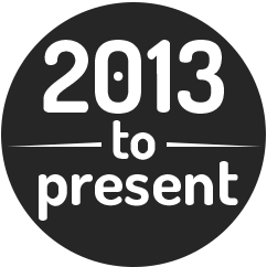 2013 to Present